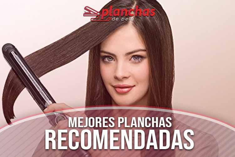 mejores-planchas-de-pelo-recomendadas
