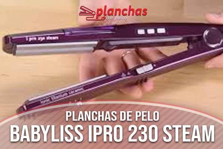 opinion-babyliss-ipro-230-steam